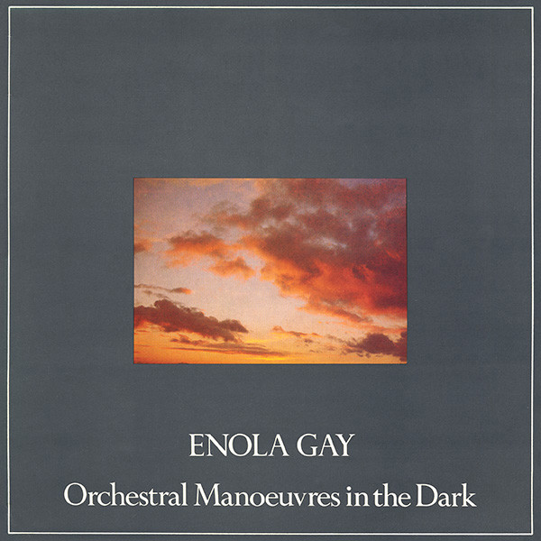 "History in Song: ""Enola Gay"" by Orchestral Manoeuvres in the Dark"